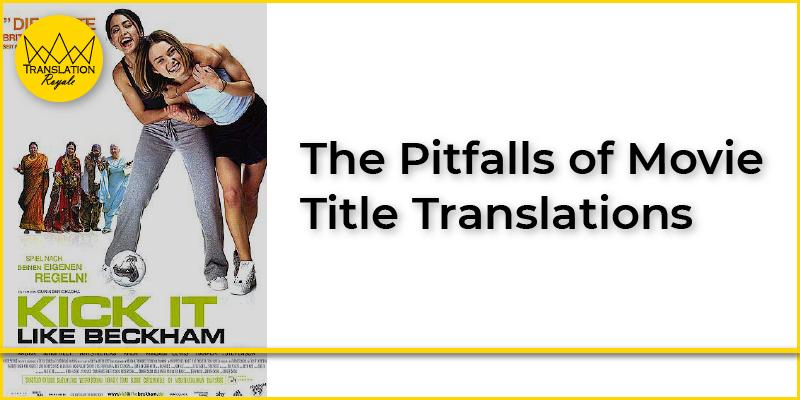 The Pitfalls of Movie Title Translations - Translation Royale