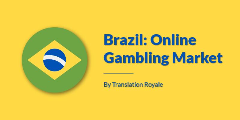 Brazil Online Gambling Market