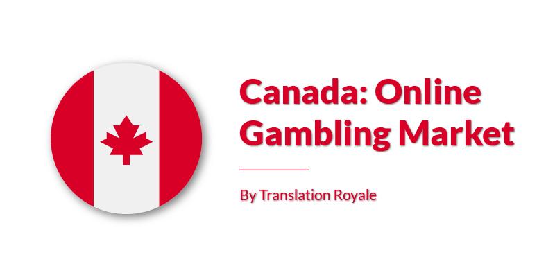 Canada Online Gambling Market