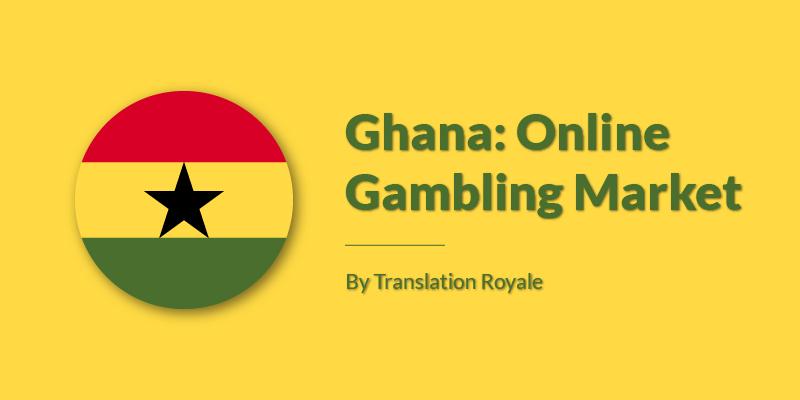 Ghana Online Gambling Market