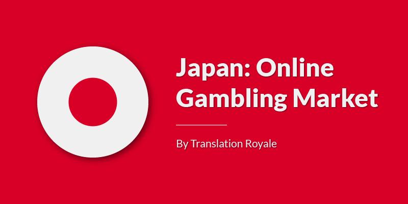 Japan Online Gambling Market