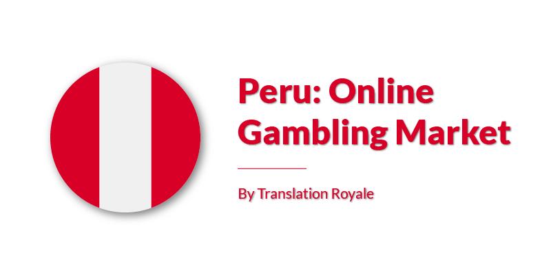 Peru Online Gambling Market