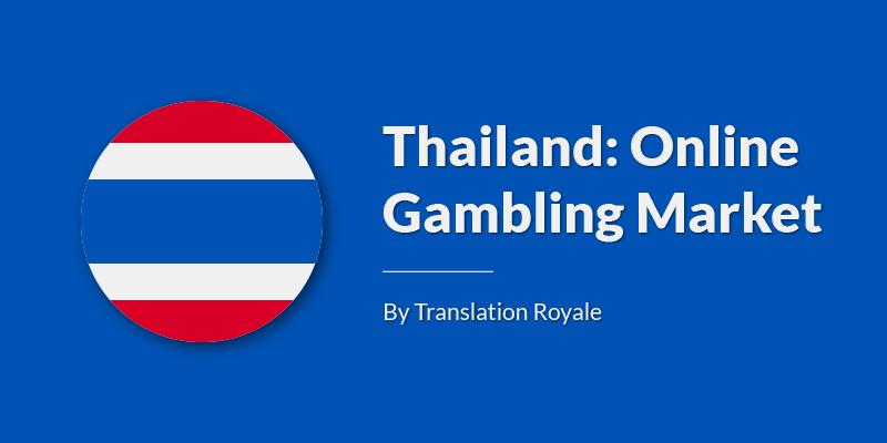 Thailand Online Gambling Market