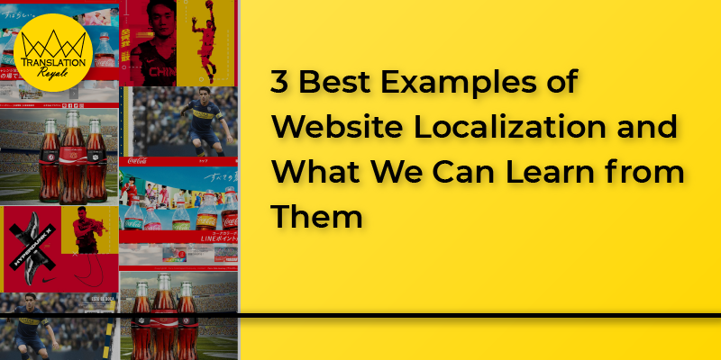 3 best website localization examples by Translation Royale