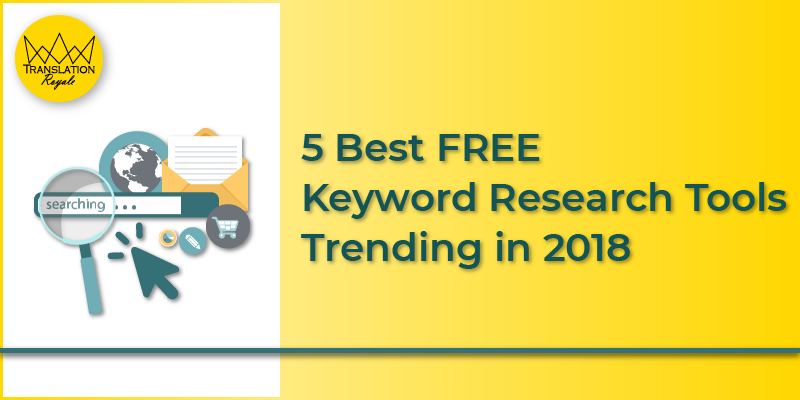 5 best free keyword research tools - Translation Royale