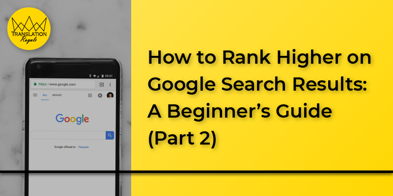 How to Rank Higher on Google Search Results 2 - Translation Royale