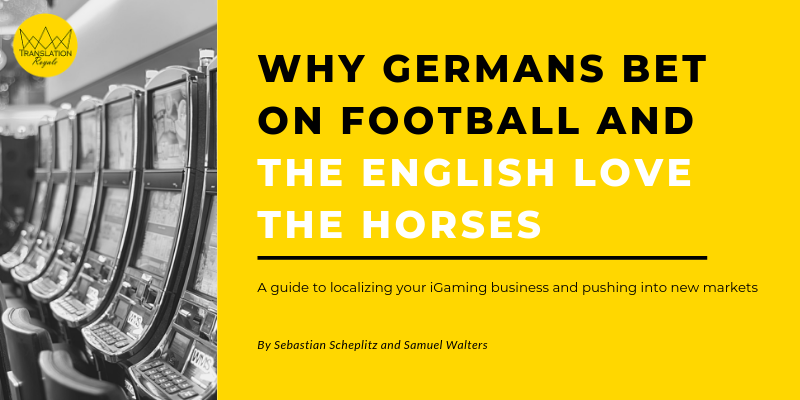 Translation Royale - Free eBook - Why Germans Bet on Football and the English Love the Horses