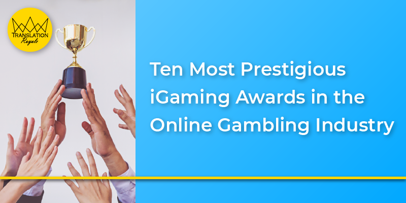 Ten Most Prestigious iGaming Awards in the Online Gambling Industry