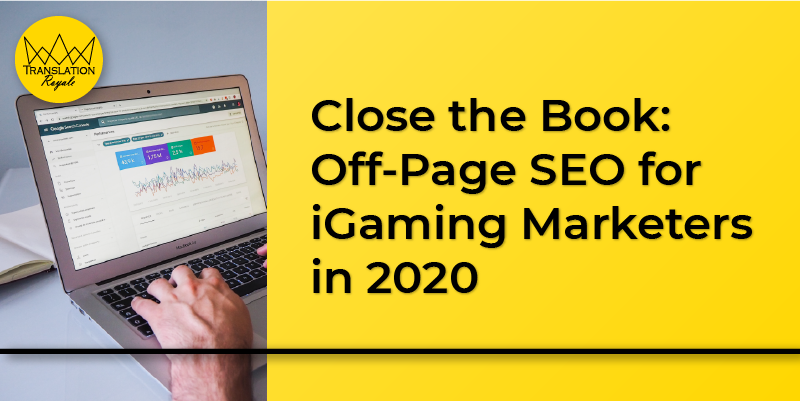 Off-Page SEO for iGaming Marketers in 2020