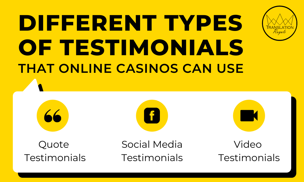 Different types of testimonials that online casinos can use - Translation Royale