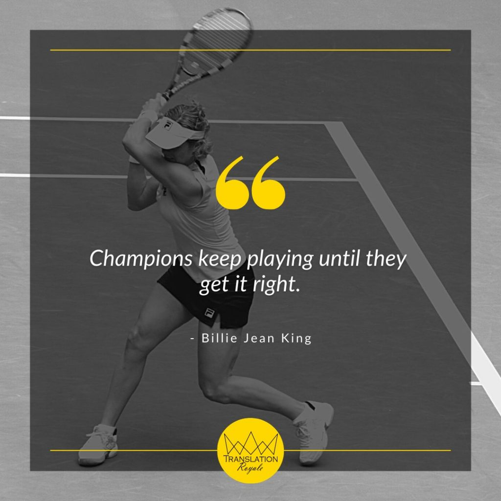 Inspirational Quotes by Famous Athletes - Billy Jean King - Translation Royale
