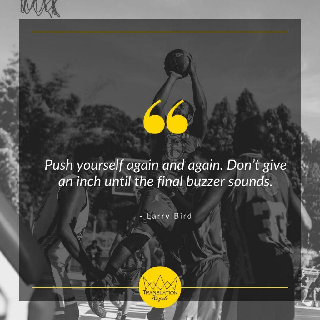 Inspirational Quotes by Famous Athletes - Larry Bird - Translation Royale