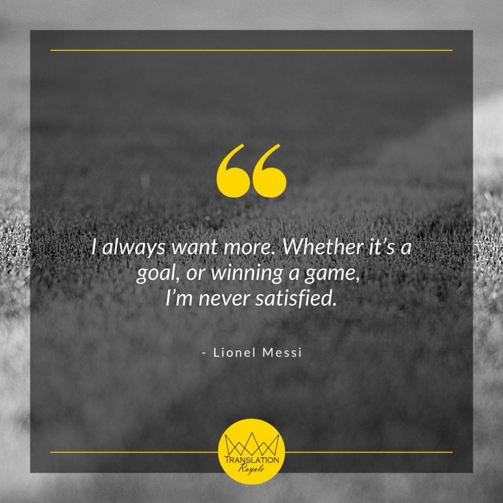 Inspirational Quotes by Famous Athletes - Lionel Messi - Translation Royale