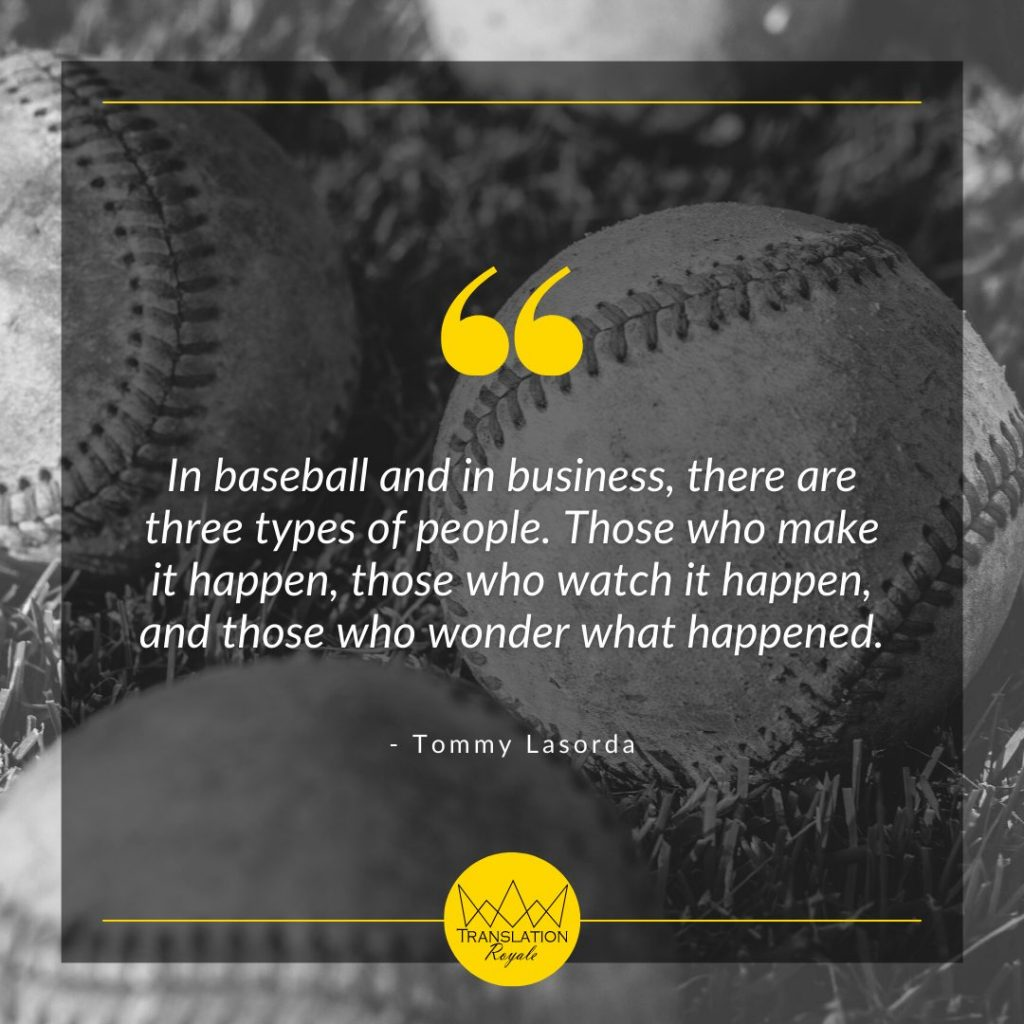 Inspirational Quotes by Famous Athletes - Tommy Lasorda - Translation Royale