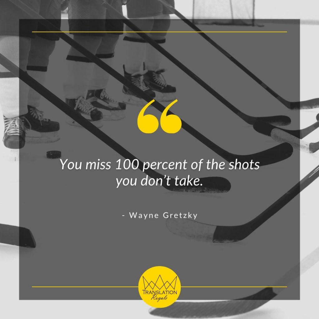 Inspirational Quotes by Famous Athletes - Wayne Gretzky - Translation Royale